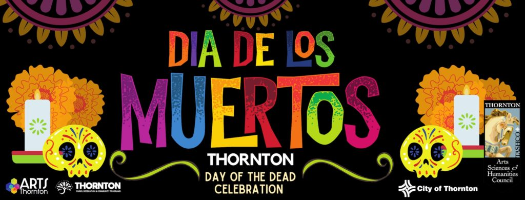 Día de los Muertos - Thornton, Colorado Day of the Dead Celebration